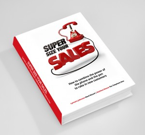 Cover of Super Size Your Sales, the book